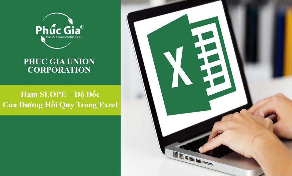 Hàm SLOPE - Độ Dốc Của Đường Hồi Quy Tuyến Trong Excel