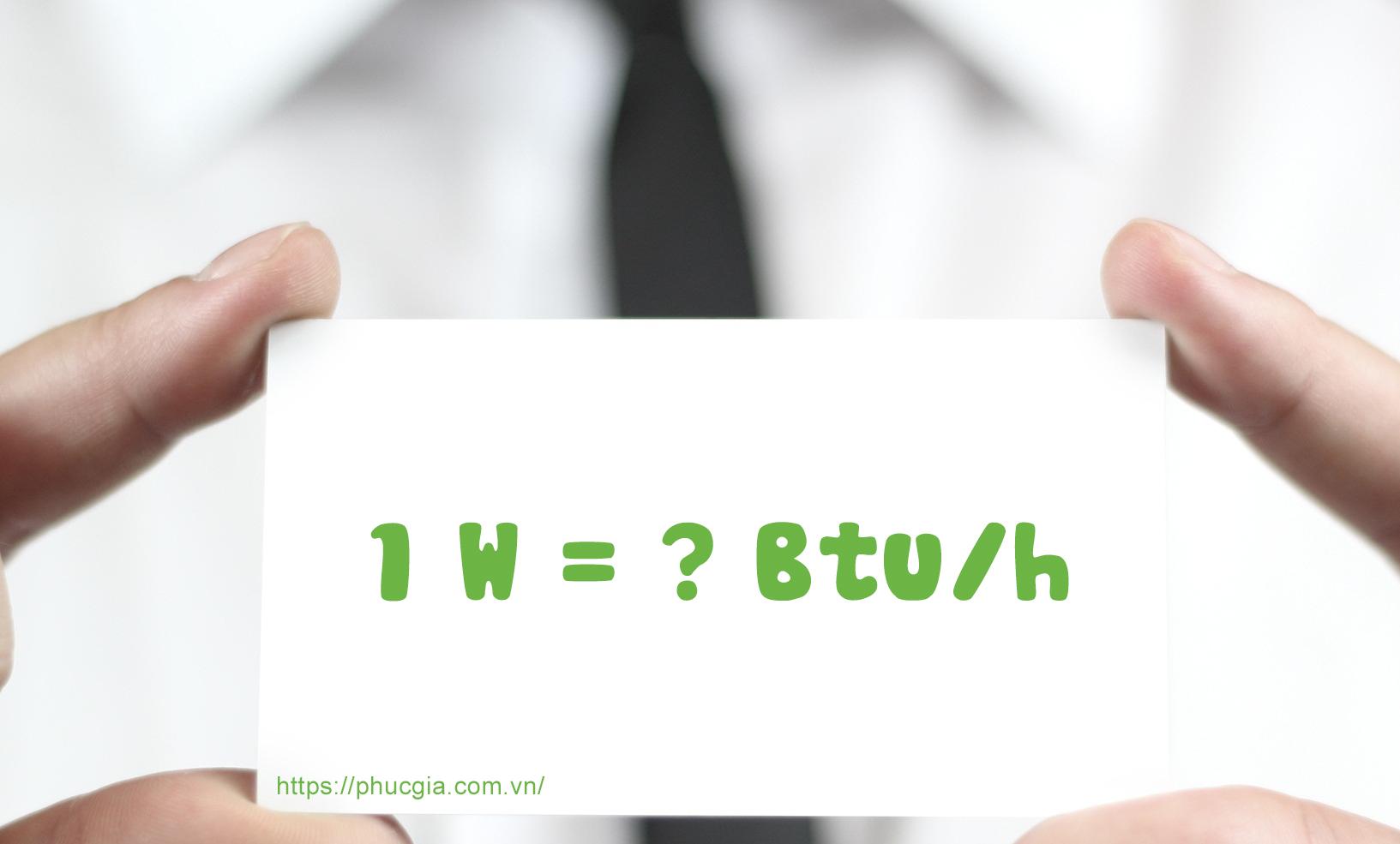 Btu và W là gì?