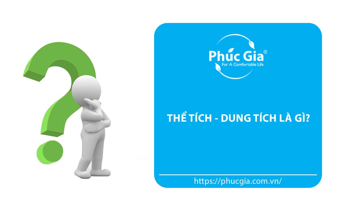 Thể Tích Và Dung Tích Là Gì?