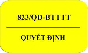 Quyết Định 823/QĐ-BTTTT Văn Bản Pháp Luật Hết Hiệu Lực Của BTTTT