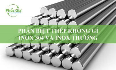 Phân Biệt Thép Không Gỉ, Inox 304 Với Các Loại Inox Thường