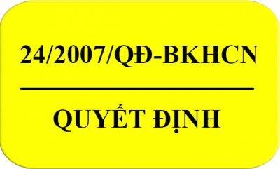 Quyet_Dinh-24-2007-QD-BKHCN