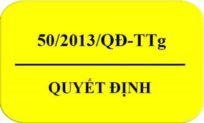 Quyet_Dinh-50-2013-QD-TTg