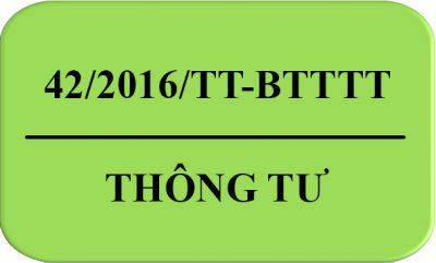 Thong_Tu-42-2016-TT-BTTTT