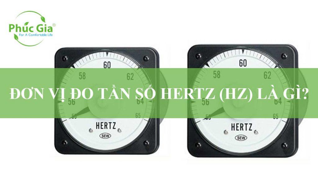 Đơn Vị Đo Tần Số Hertz (Hz) Là Gì?