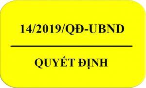 Quyết định 14/2019/QĐ-UBND
