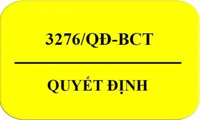 Quyet_Dinh-3276-QD-BCT