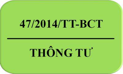 Thong_Tu-47-2014-TT-BCT