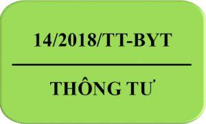 Thông Tư 14/2018/TT-BYT