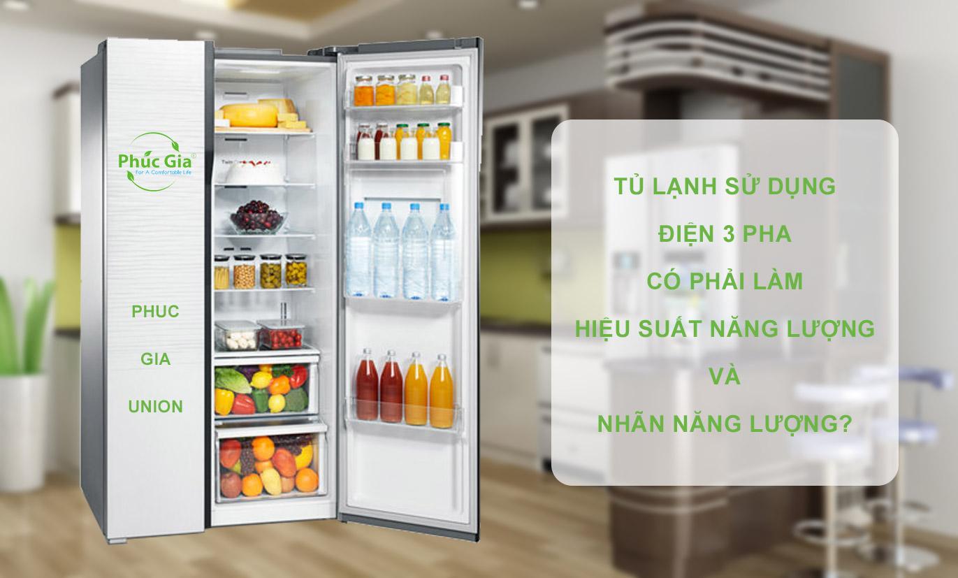 Tủ lạnh sử dụng điện 3 pha có phải làm Hiệu suất năng lượng và Nhãn năng lượng?