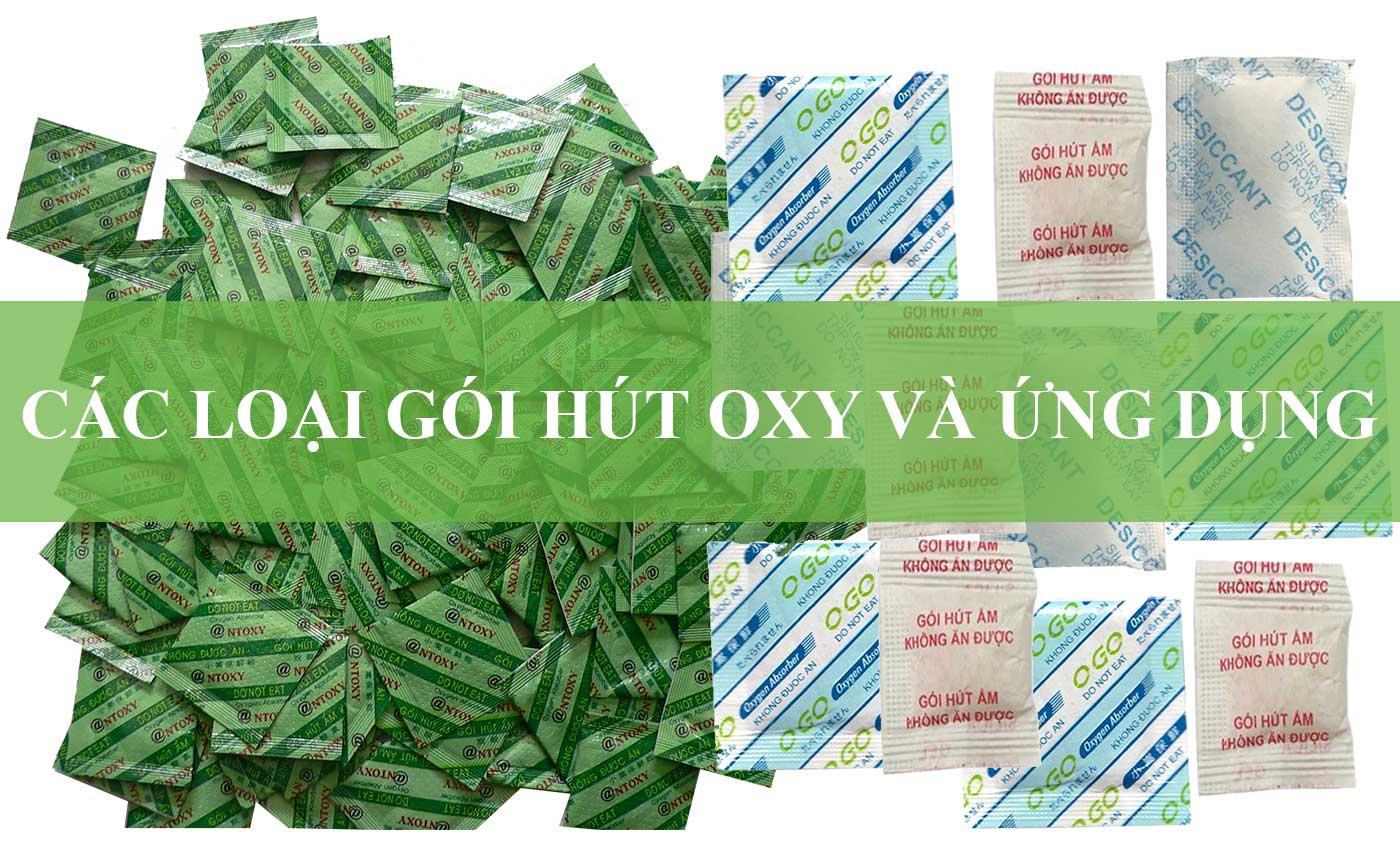 Các Loại Gói Hút Oxy và Ứng Dụng