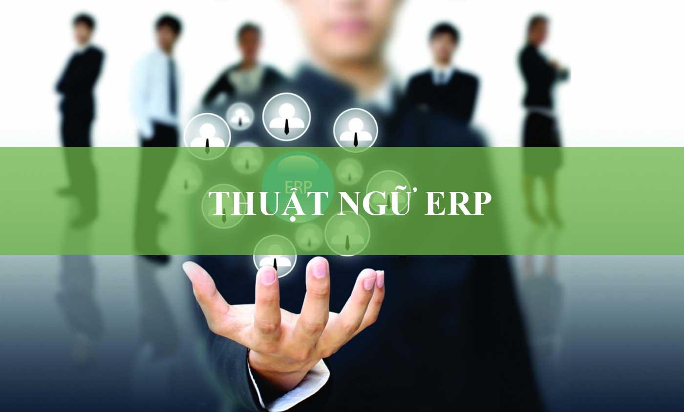 Thuật Ngữ ERP Là Gì?