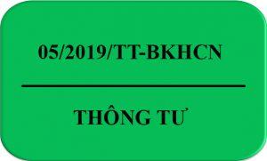 Thong_Tu_05/2019/TT-BKHCN