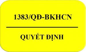1383/QĐ-BKHCN