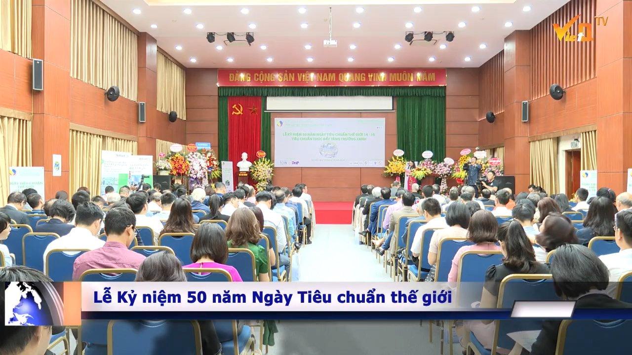 Toàn cảnh lễ kỷ niệm 50 năm Ngày tiêu chuẩn thế giới